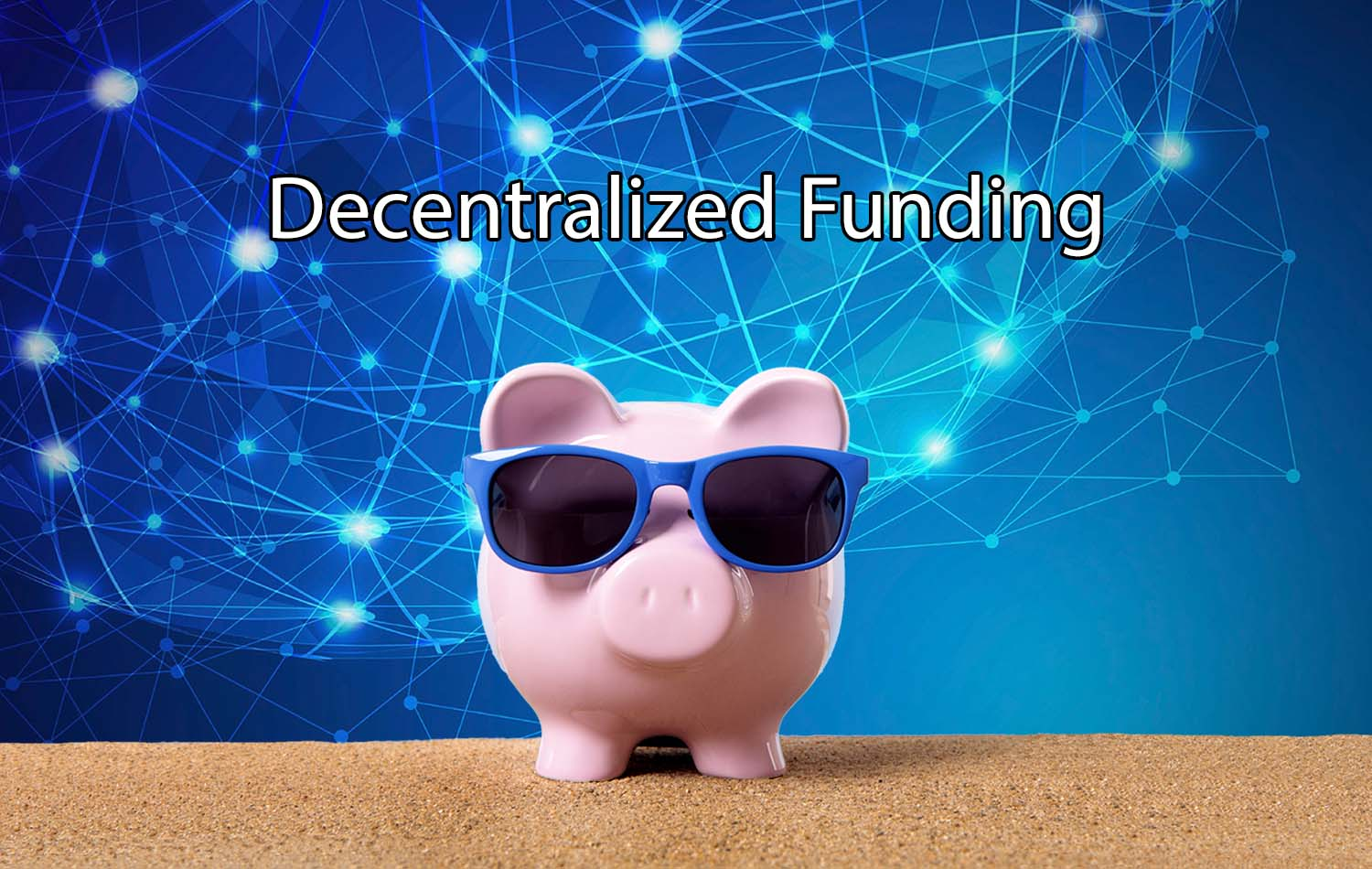 Decentralized funding network behind little piggy with sunglasses